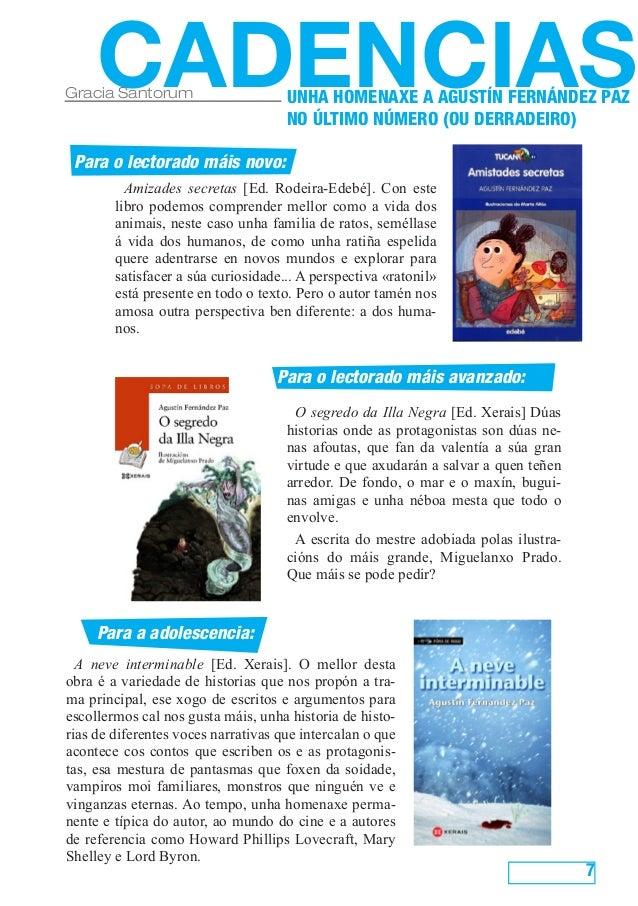 7 CADENCIASGracia Santorum Para o lectorado máis novo: Para o lectorado máis avanzado: Para a adolescencia: Amizades secre...
