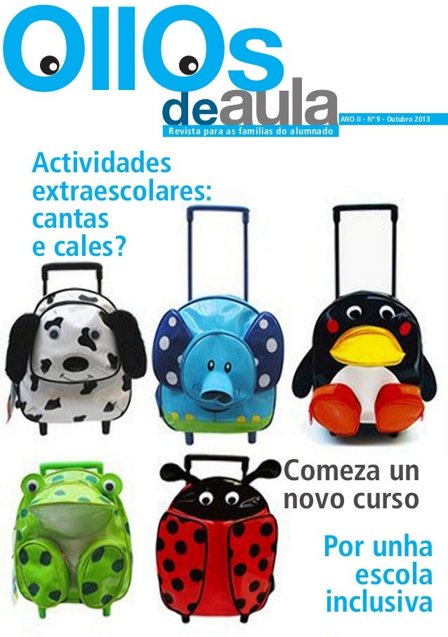 deaula OllOs ANO II - Nº 9 - Outubro 2013 Revista para as familias do alumnado Actividades extraescolares: cantas e cales?...
