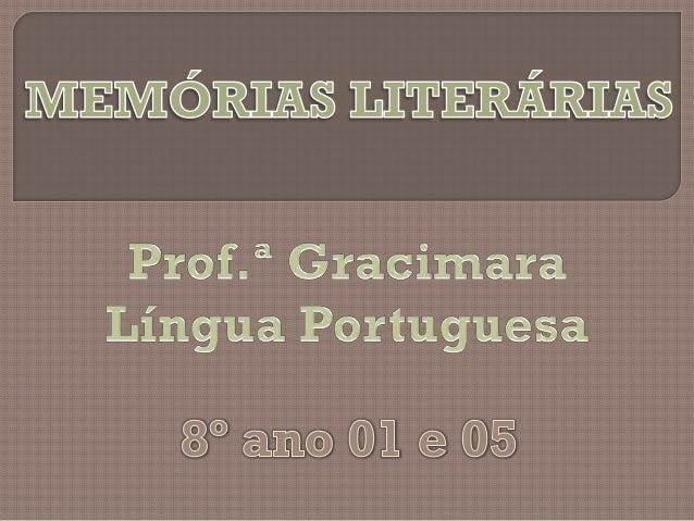 Os alunos do 8º ano 01 e 05 elaboraram textos sobre memórias da infância para a olimpíada de língua portuguesa. Os texto...