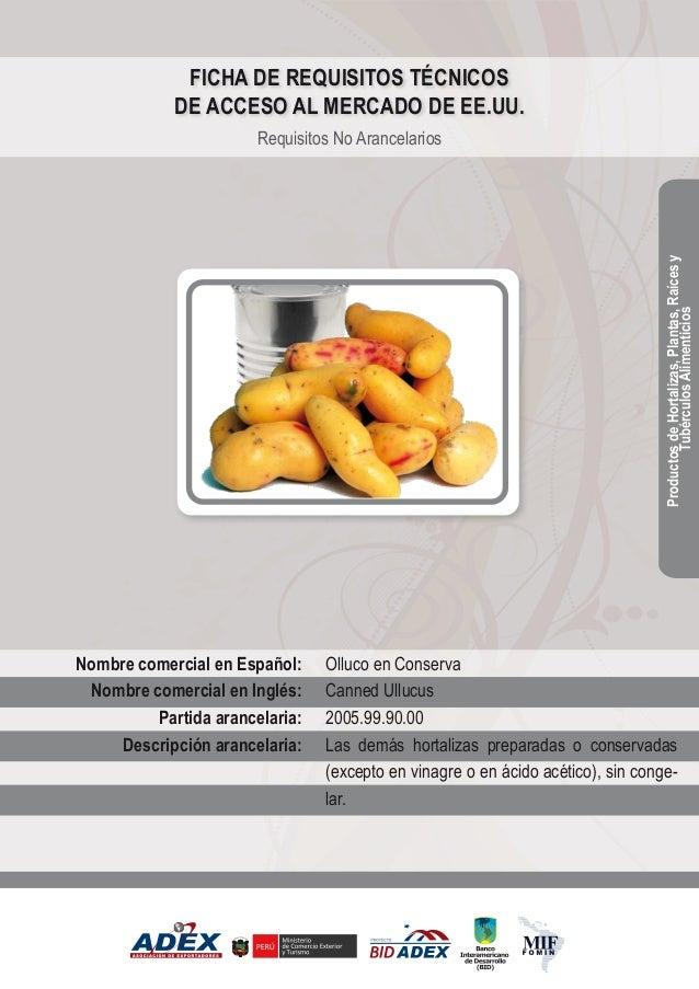 Olluco en Conserva Canned Ullucus 2005.99.90.00 Las demás hortalizas preparadas o conservadas (excepto en vinagre o en áci...