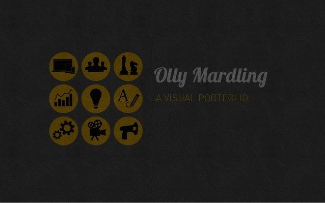 Olly Mardling A VISUAL PORTFOLIO