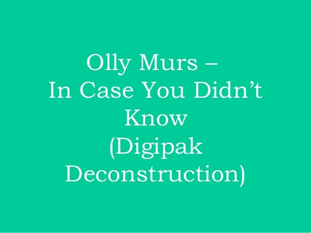 Olly Murs –In Case You Didn't      Know     (Digipak  Deconstruction)