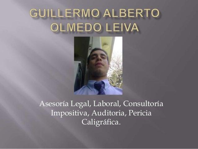 Asesoría Legal, Laboral, ConsultoríaImpositiva, Auditoria, PericiaCaligráfica.
