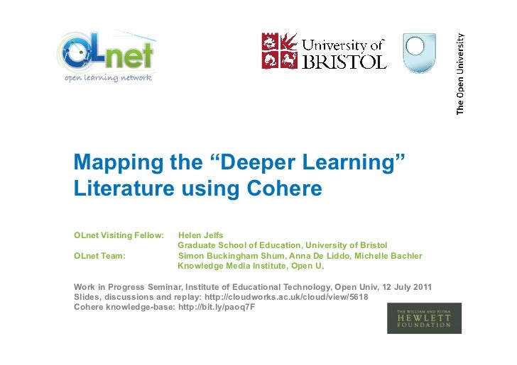 "Mapping the ""Deeper Learning""Literature using CohereOLnet Visiting Fellow:   Helen Jelfs                         Graduate ..."