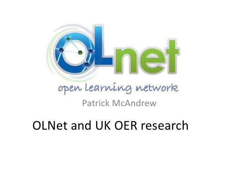 OLNet and UK OER research Patrick McAndrew