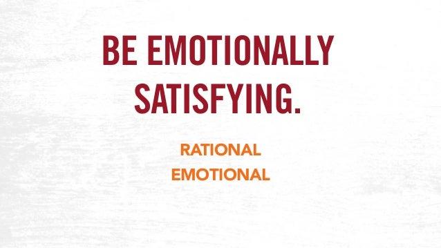 BE EMOTIONALLY SATISFYING. RATIONAL EMOTIONAL