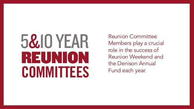 RESULTS AND TAKEAWAYS REUNION COMMITTEE • Young alumni are especially willing to step up participation and giving levels f...