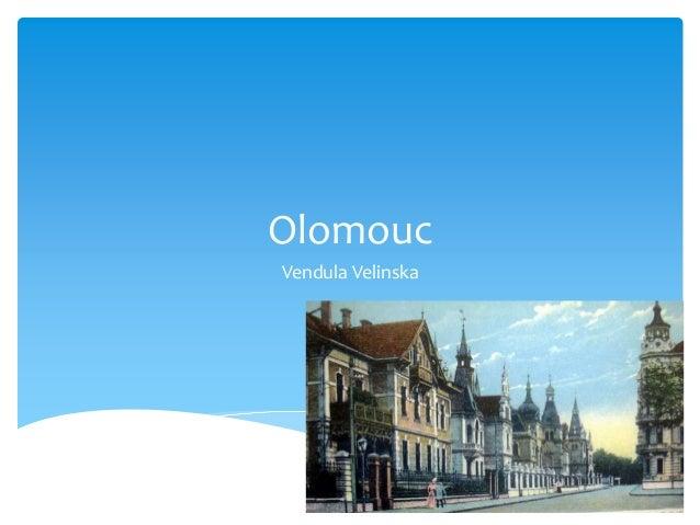 Olomouc Vendula Velinska