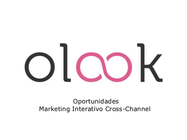 e-mail          OportunidadesMarketing Interativo Cross-Channel