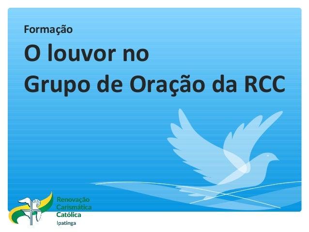 Formação O louvor no Grupo de Oração da RCC