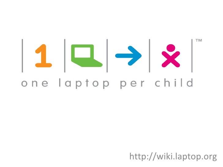 http://wiki.laptop.org