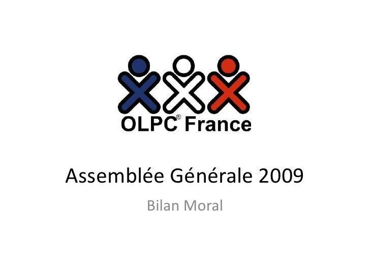 Assemblée Générale 2009<br />Bilan Moral<br />
