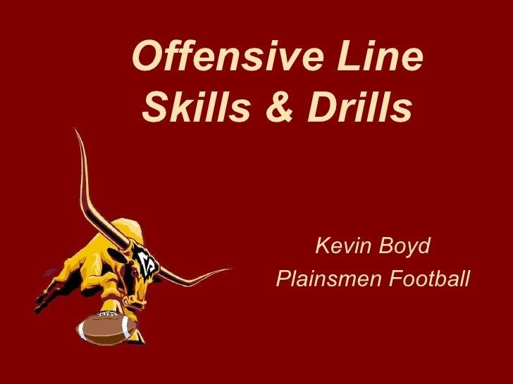 Offensive Line Skills & Drills Kevin Boyd Plainsmen Football