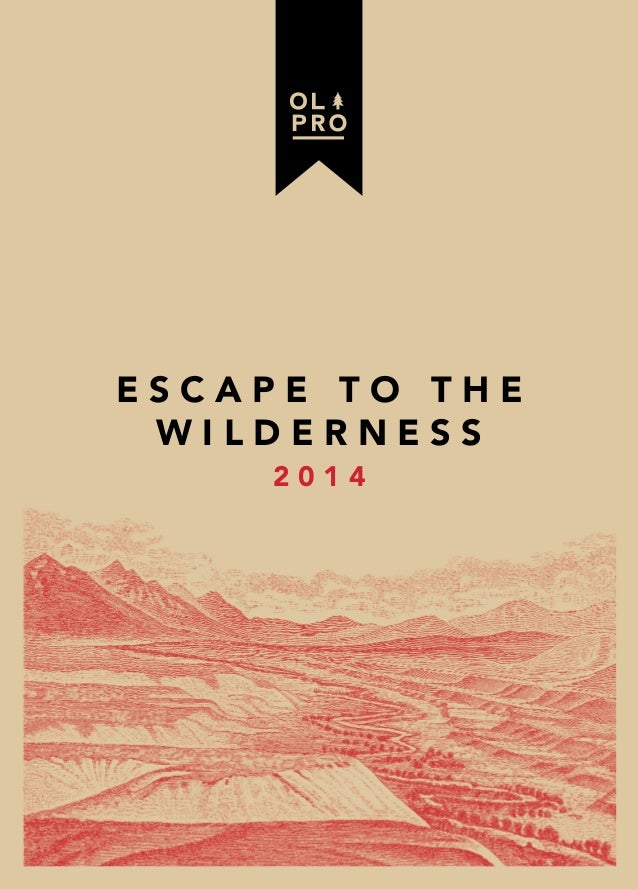 ESCAPE TO THE WILDERNESS 2014