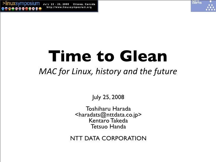 Time to Glean MAC  for  Linux,  history  and  the  future                       July 25, 2008                 ...