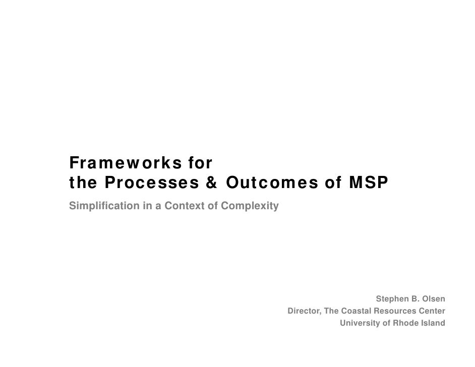Frameworks forthe Processes & Outcomes of MSPSimplification in a Context of Complexity                                    ...