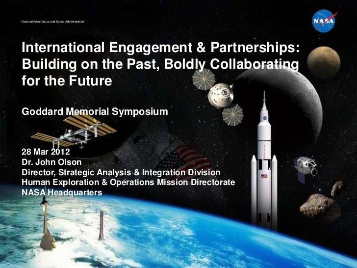 National Aeronautics and Space AdministrationInternational Engagement & Partnerships:Building on the Past, Boldly Collabor...