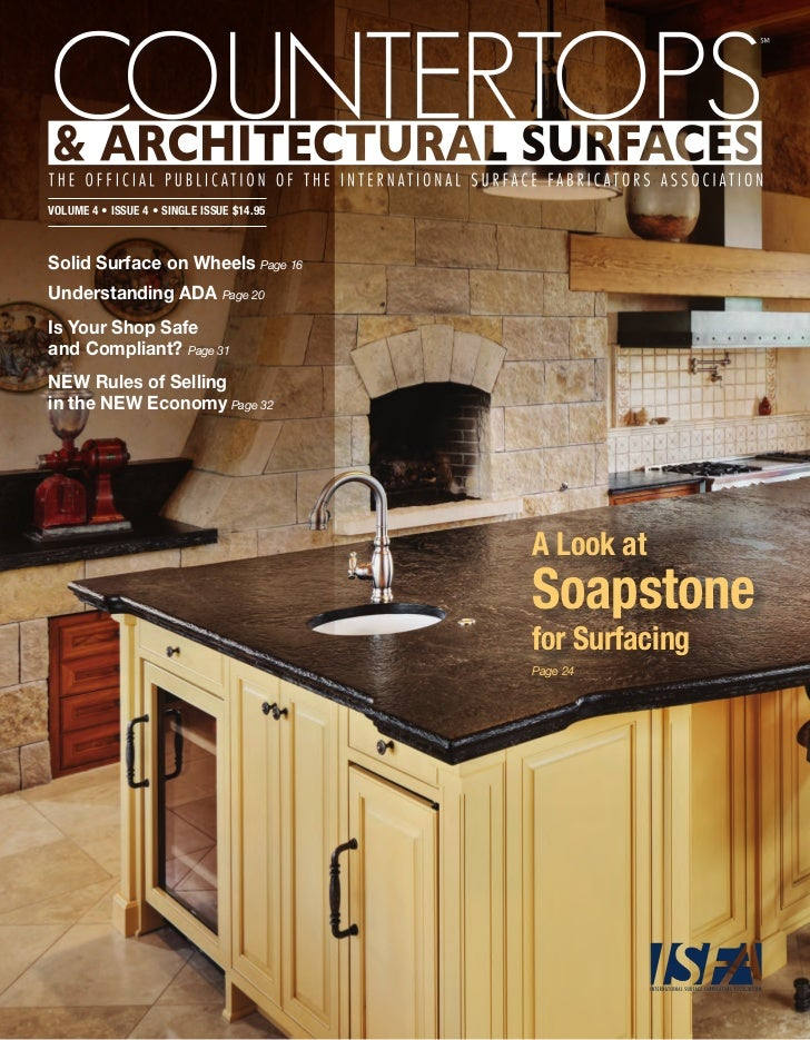 Volume 4 • Issue 4 • sIngle Issue $14.95Solid Surface on Wheels Page 16Understanding ADA Page 20Is Your Shop Safeand Compl...