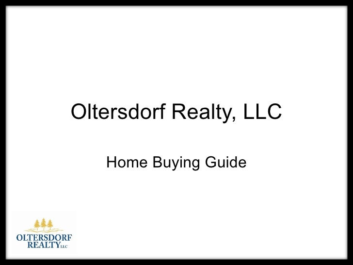 Oltersdorf Realty, LLC Home Buying Guide