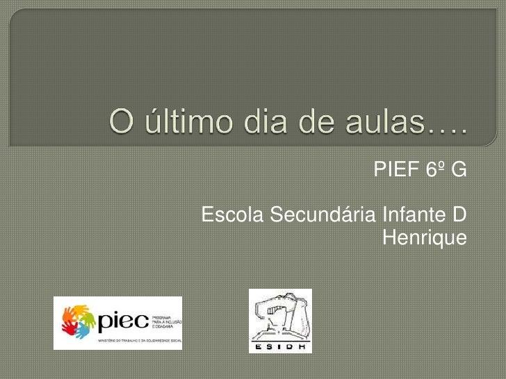 PIEF 6º GEscola Secundária Infante D                  Henrique