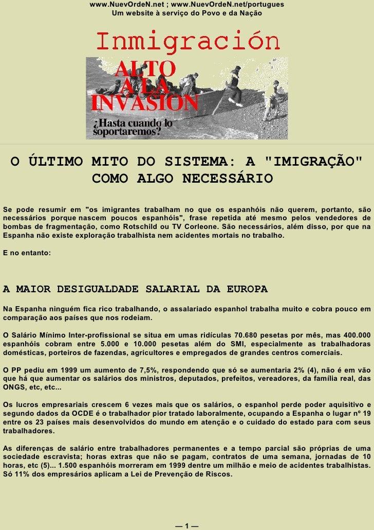 www.NuevOrdeN.net ; www.NuevOrdeN.net/portugues                            Um website à serviço do Povo e da Nação       O...