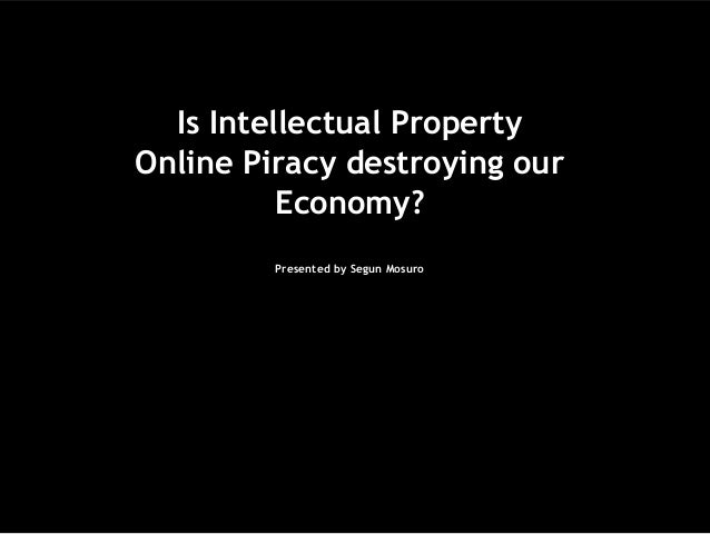 intellectual property piracy is