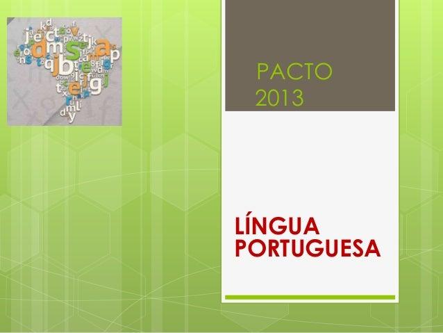 PACTO 2013  LÍNGUA PORTUGUESA