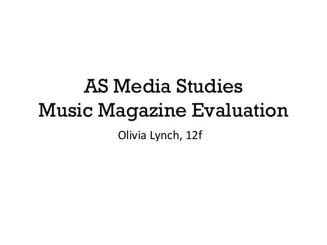 AS Media Studies Music Magazine Evaluation Olivia Lynch, 12f