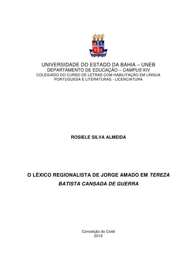 UNIVERSIDADE DO ESTADO DA BAHIA – UNEB      DEPARTAMENTO DE EDUCAÇÃO – CAMPUS XIV  COLEGIADO DO CURSO DE LETRAS COM HABILI...