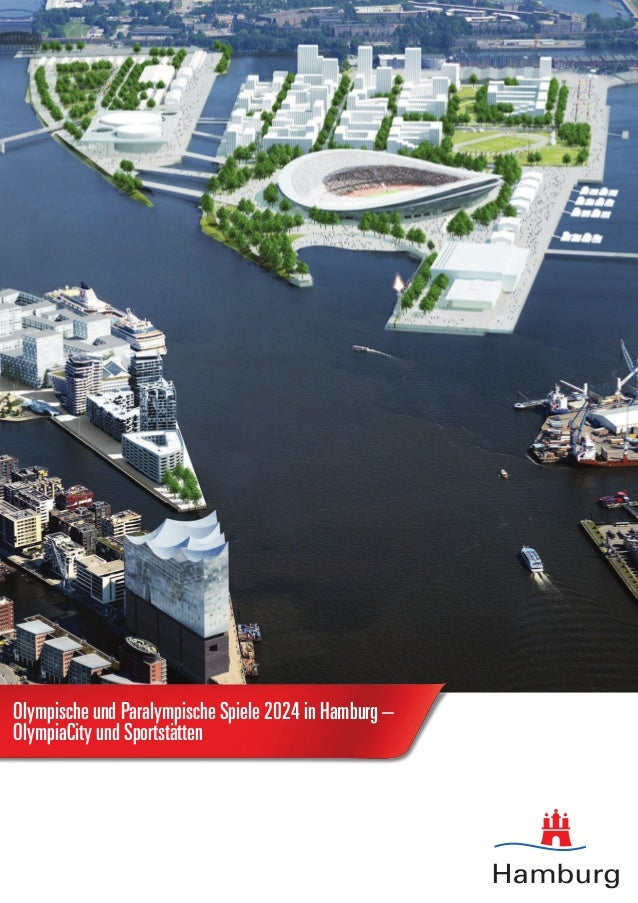 Olympische und Paralympische Spiele 2024 in Hamburg – OlympiaCity und Sportstätten