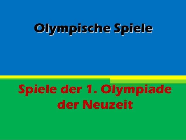 Olympische SpieleSpiele der 1. Olympiade      der Neuzeit