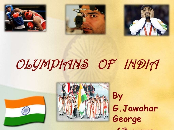 OLYMPIANS OF INDIA            By            G.Jawahar            George