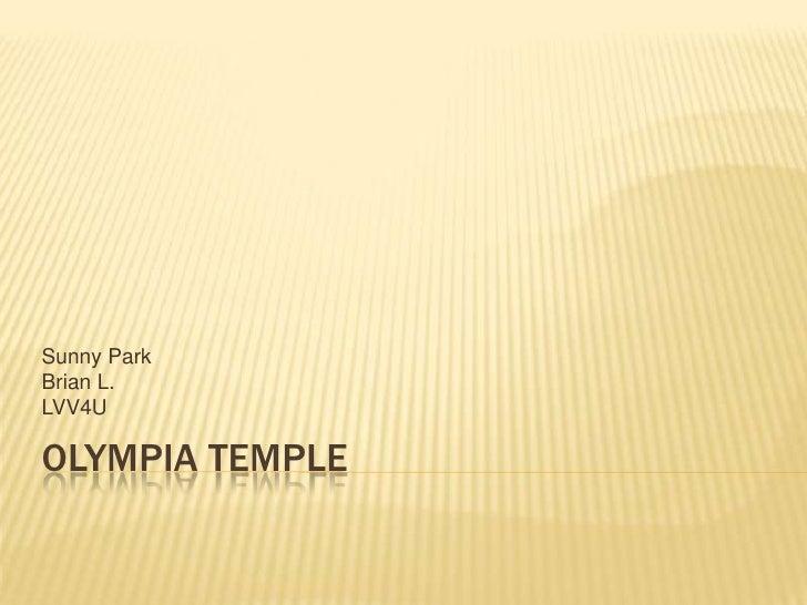 Olympia Temple<br />Sunny Park<br />Brian L.<br />LVV4U<br />