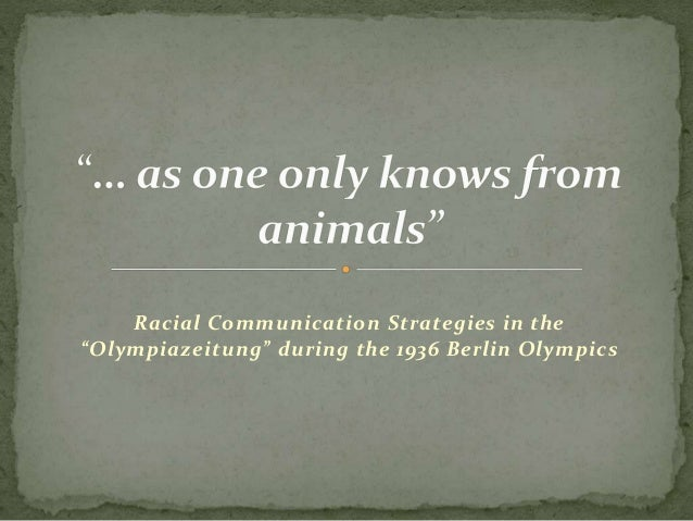 """Racial Communication Strategies in the """"Olympiazeitung"""" during the 1936 Berlin Olympics"""