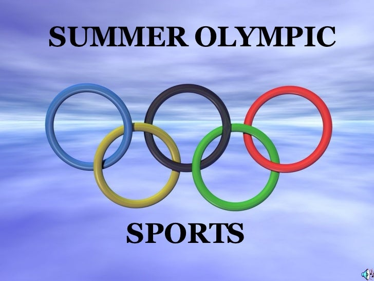SPORTS  SUMMER OLYMPIC