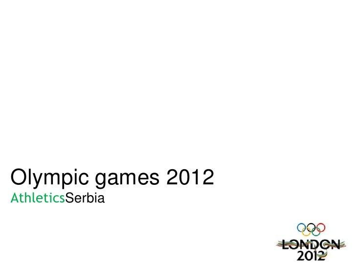 Olympic games 2012AthleticsSerbia