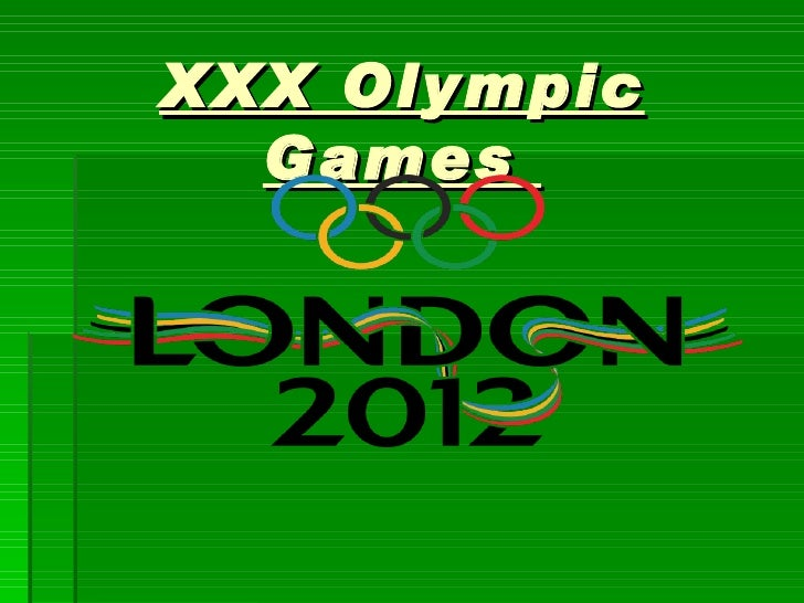 XXX Olympic  Games