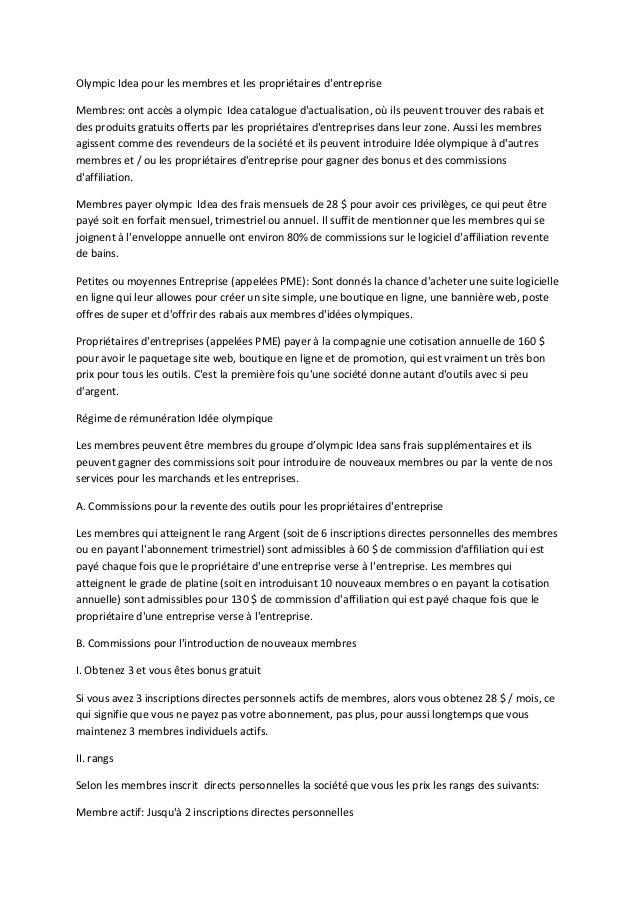 Olympic Idea pour les membres et les propriétaires d'entreprise  Membres: ont accès a olympic Idea catalogue d'actualisati...