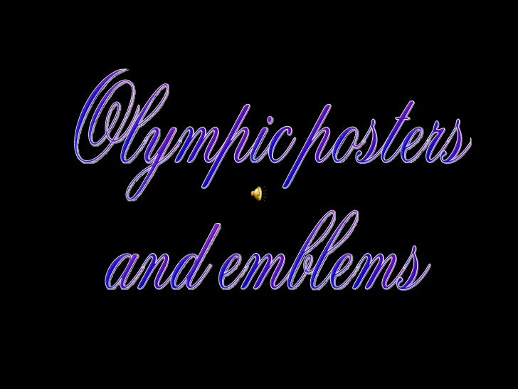 Olympic posters  and emblems