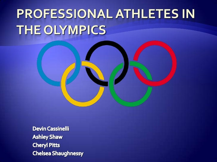 Professional Athletes in the Olympics<br />Devin Cassinelli<br />Ashley Shaw	<br />Cheryl Pitts<br />Chelsea Shaughnessy<b...