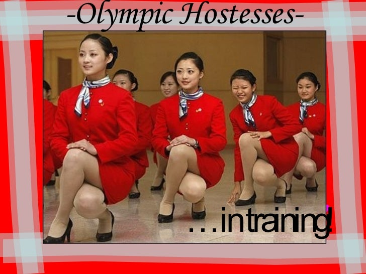 -Olympic Hostesses- … in training!