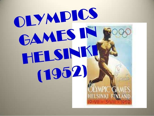 1952 Summer Olympics The 1952 Summer Olympics know as the Games of the XV Olympiad were an international multi-sport event...