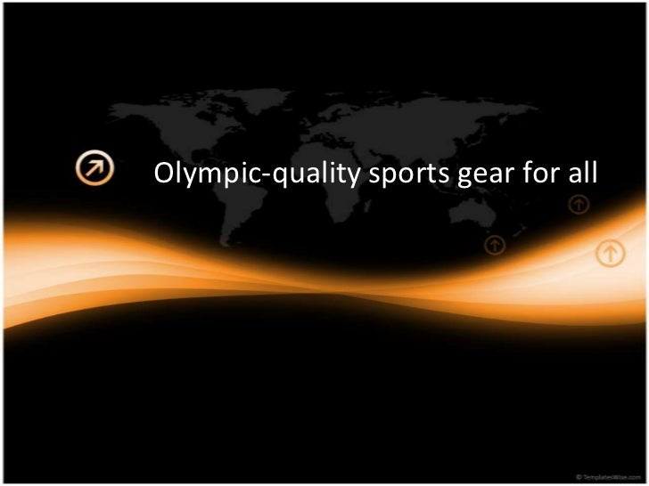 Olympic-quality sports gear for all