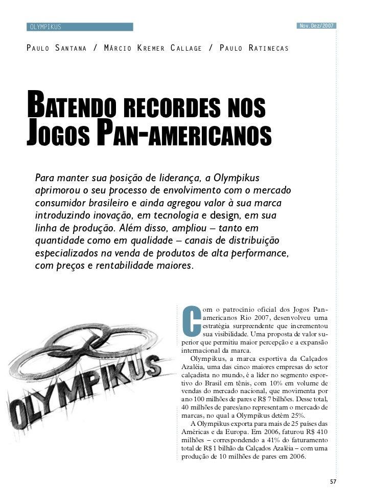 Olympikus                                                                 Nov.Dez/2007Paulo Santana / Márcio Kremer Callag...