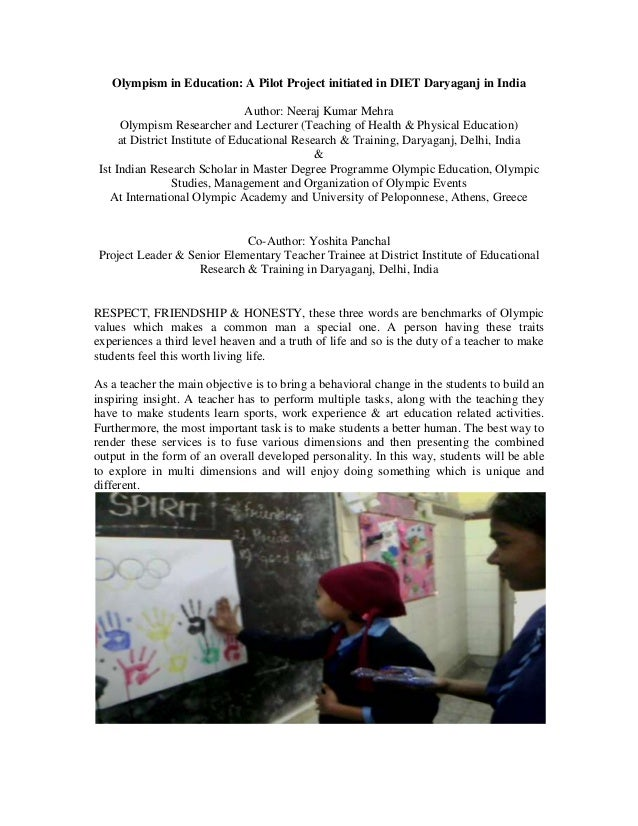 Olympism in Education: A Pilot Project initiated in DIET Daryaganj in India Author: Neeraj Kumar Mehra Olympism Researcher...