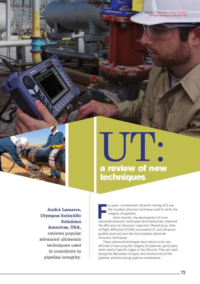 a review of new techniques UT: F or years, conventional ultrasonic testing (UT) was the standard ultrasonic technique used...