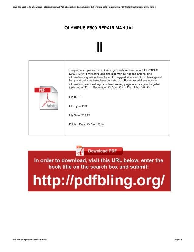 olympus e500 repair manual rh slideshare net Olympus Digital Camera olympus e500 service manual