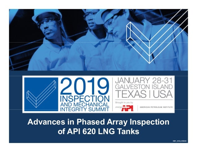 Advances in Phased Array Inspection of API 620 LNG Tanks 0081_0122_000246