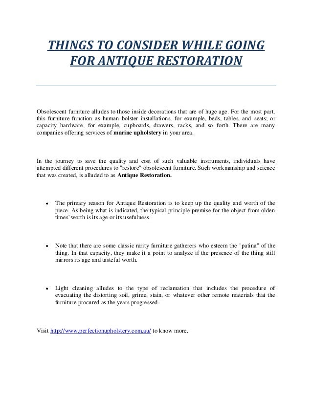 THINGS TO CONSIDER WHILE GOING FOR ANTIQUE RESTORATION Obsolescent furniture alludes to those inside decorations that are ...