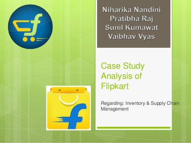 flipkart supply chain case study